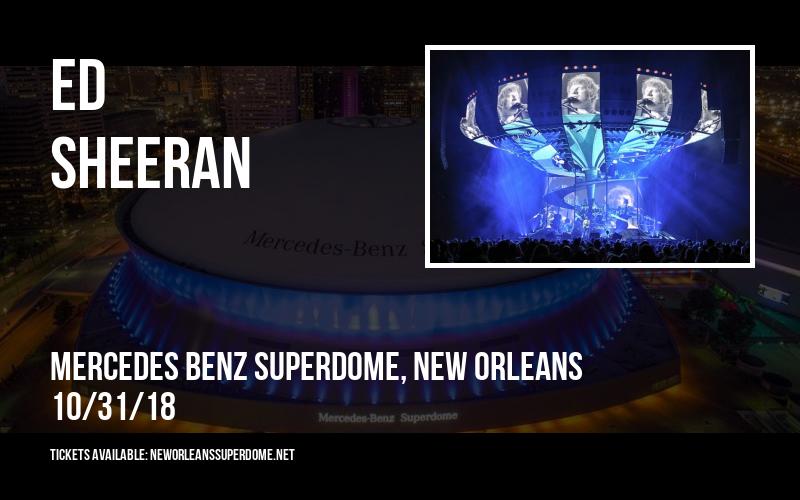 Ed Sheeran at Mercedes Benz Superdome