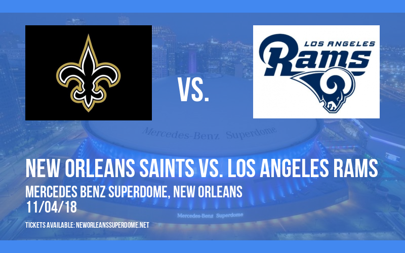 New Orleans Saints vs. Los Angeles Rams at Mercedes Benz Superdome