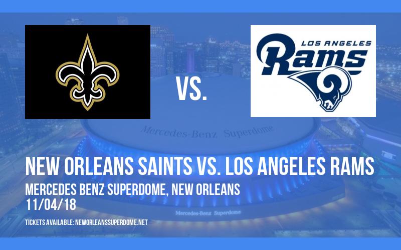 New Orleans Saints vs. Los Angeles Rams at Mercedes Benz Superdome