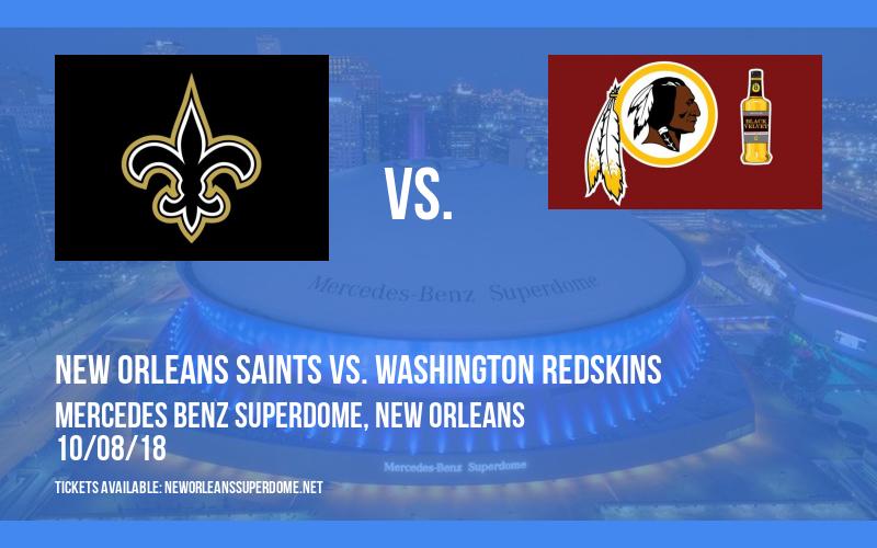 New Orleans Saints vs. Washington Redskins at Mercedes Benz Superdome