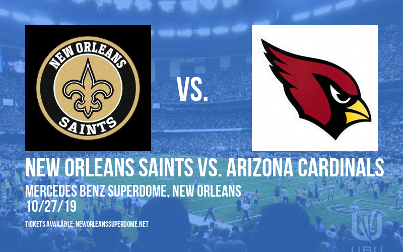 New Orleans Saints vs. Arizona Cardinals at Mercedes Benz Superdome
