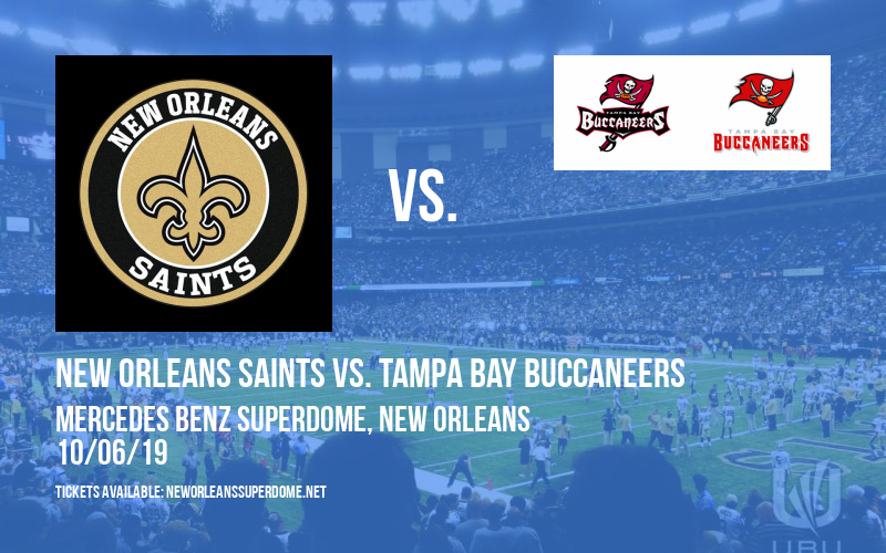 New Orleans Saints vs. Tampa Bay Buccaneers at Mercedes Benz Superdome