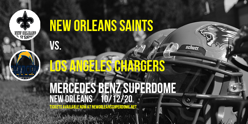 New Orleans Saints vs. Los Angeles Chargers at Mercedes Benz Superdome