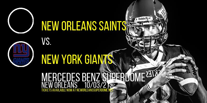 New Orleans Saints vs. New York Giants at Mercedes Benz Superdome