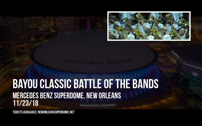 Bayou Classic Battle Of The Bands at Mercedes Benz Superdome
