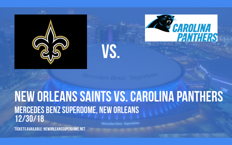 New Orleans Saints vs. Carolina Panthers at Mercedes Benz Superdome