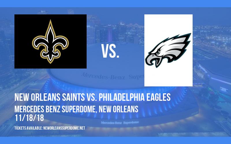 New Orleans Saints vs. Philadelphia Eagles at Mercedes Benz Superdome