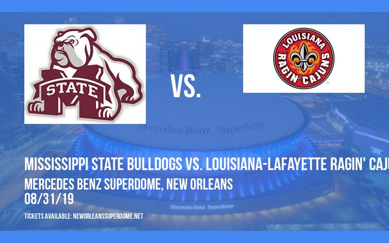Mississippi State Bulldogs vs. Louisiana-Lafayette Ragin' Cajuns at Mercedes Benz Superdome