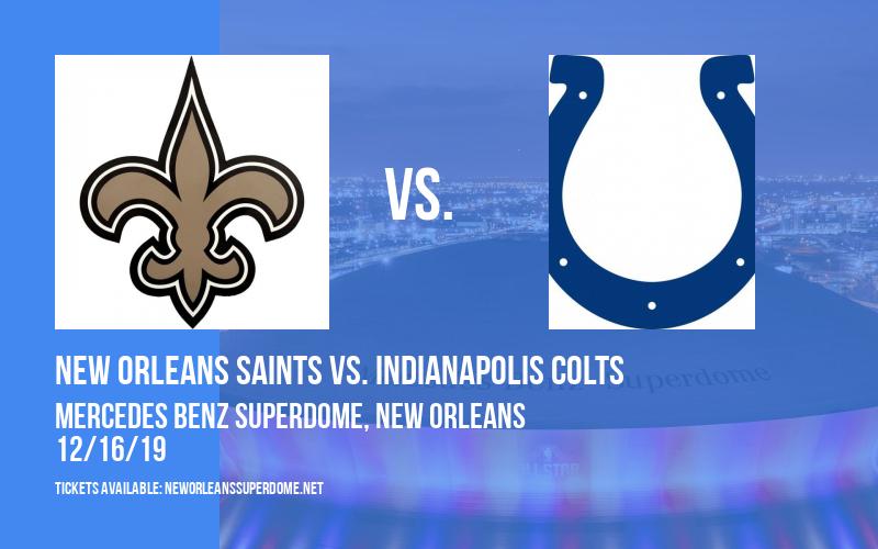 New Orleans Saints vs. Indianapolis Colts at Mercedes Benz Superdome