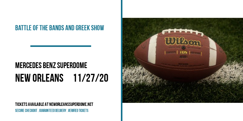 Battle Of The Bands And Greek Show at Mercedes Benz Superdome