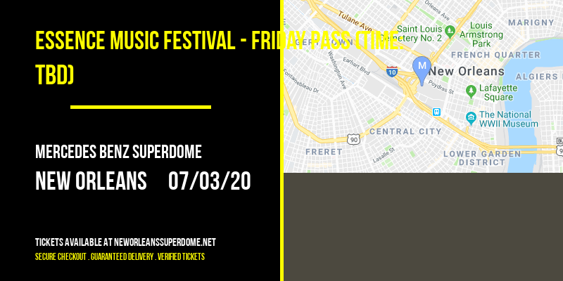 Essence Music Festival - Friday Pass (Time: TBD) at Mercedes Benz Superdome