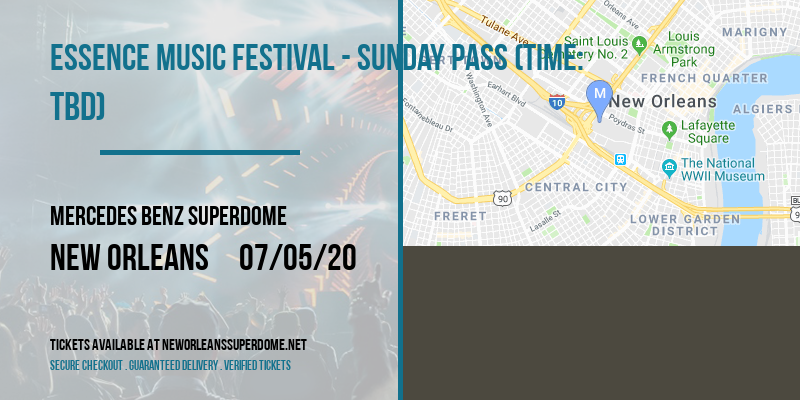Essence Music Festival - Sunday Pass (Time: TBD) at Mercedes Benz Superdome