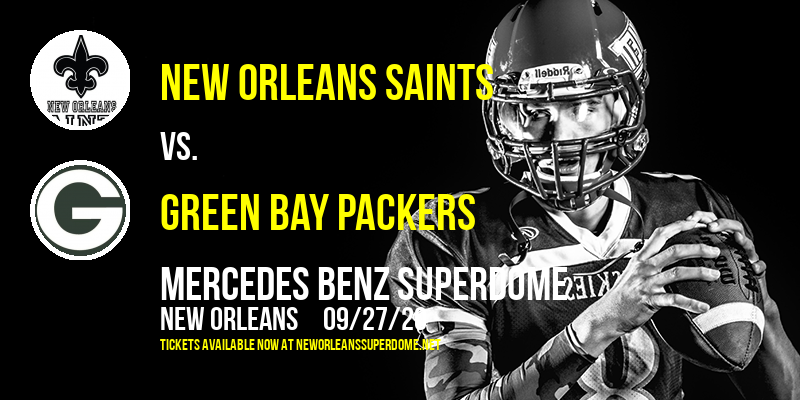 New Orleans Saints vs. Green Bay Packers at Mercedes Benz Superdome